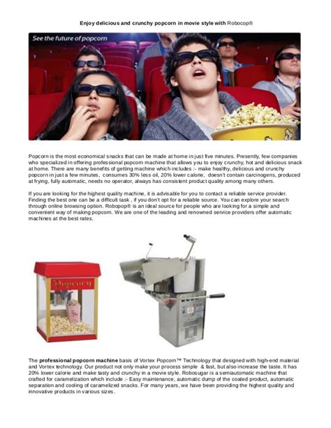 Enjoy delicious and crunchy popcorn in movie style with